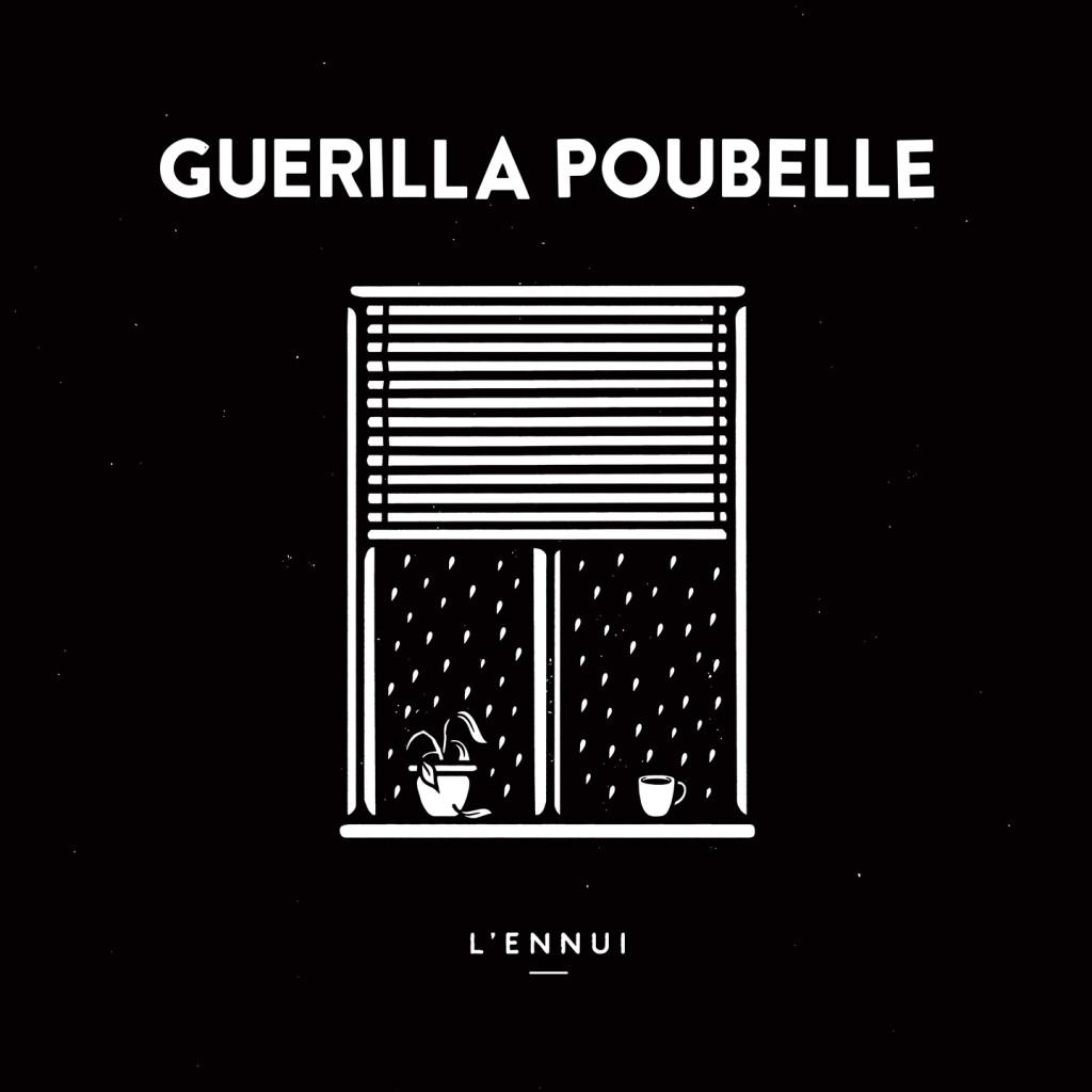 Guerilla Poubelle - L'ennui_1440x1440px
